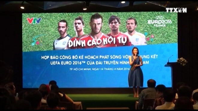 VTV to air all football matches at EURO 2016, broadcasting right, Sports news, football, Vietnam sports, vietnamnet bridge, english news, Vietnam news, news Vietnam, vietnamnet news, Vietnam net news, Vietnam latest news, vn news, Vietnam breaking news