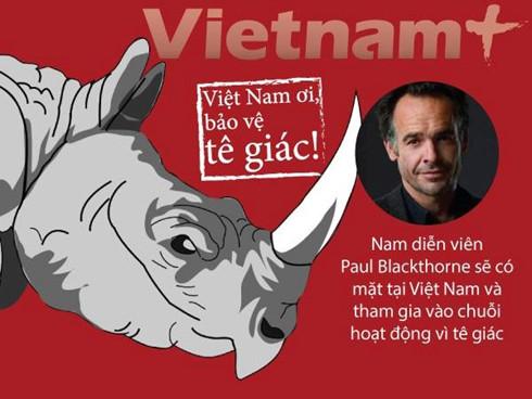 Hollywood movie star in Vietnam to protect rhinos, environmental news, sci-tech news, vietnamnet bridge, english news, Vietnam news, news Vietnam, vietnamnet news, Vietnam net news, Vietnam latest news, Vietnam breaking news, vn news