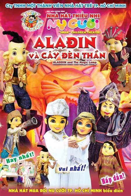 Captivating story: Poster of Aladdin Va Cay Den Than, which is one many  shows for children staged by Non La, a private puppet troupe in HCM City,  ...