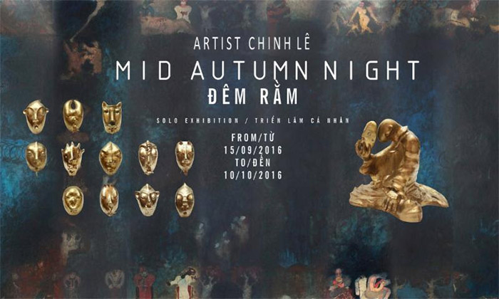 """Mid Autumn Night"" exhibition by Chinh Le"