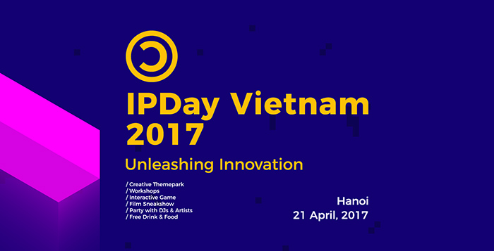 IP Day Vietnam 2017 scheduled in Hanoi this week