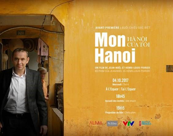 Hanoi documentary by ex-French Ambassador to be screened, entertainment events, entertainment news, entertainment activities, what's on, Vietnam culture, Vietnam tradition, vn news, Vietnam beauty, news Vietnam, Vietnam news, Vietnam net news, vietnamnet