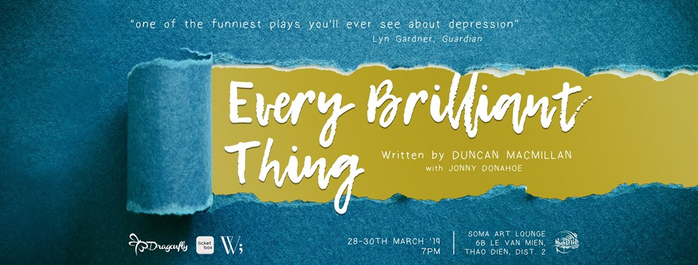 Dragonfly Theatre to stage Every Brilliant Thing, entertainment events, entertainment news, entertainment activities, what's on, Vietnam culture, Vietnam tradition, vn news, Vietnam beauty, news Vietnam, Vietnam news, Vietnam net news, vietnamnet news, vi